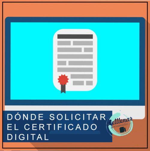donde solicitar certificado digital