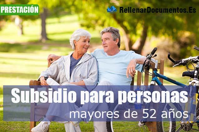 Subsidio para personas mayores de 52 años