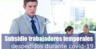 Subsidio para trabajadores temporales