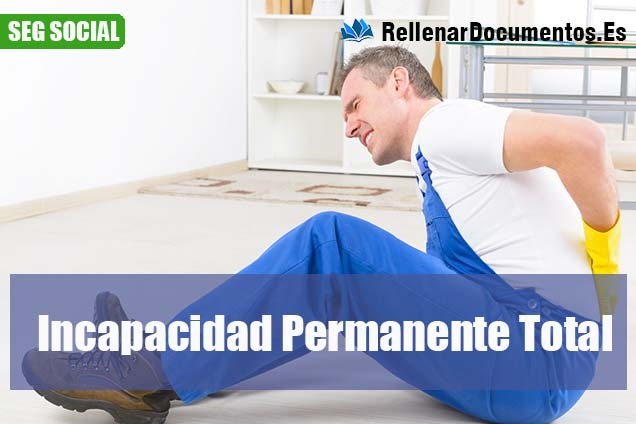 incapacidad permanente total