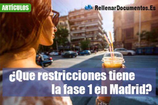 ¿Que restricciones tiene la fase 1 en Madrid?