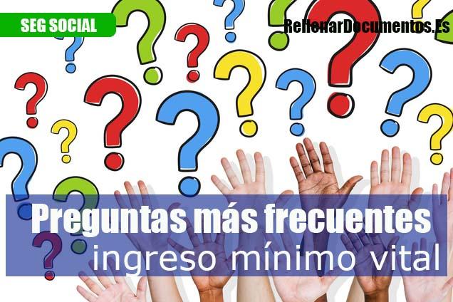 Preguntas más frecuentes sobre el ingreso mínimo vital