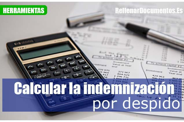 calcular la indemnización por despido