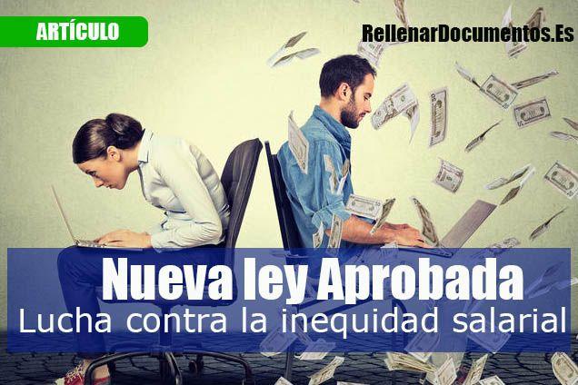 nueva ley para luchar contra la inequidad salarial