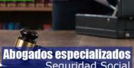 abogados especializados en seguridad social