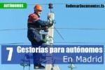 7 mejores Gestorías para autónomos en Madrid