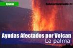 Guía de ayudas para todos los afectados por el volcán de la Palma